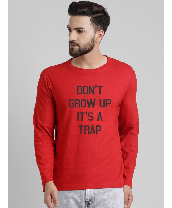 Men Red Don't Grow Up Full Sleeve Round Neck T-shirt